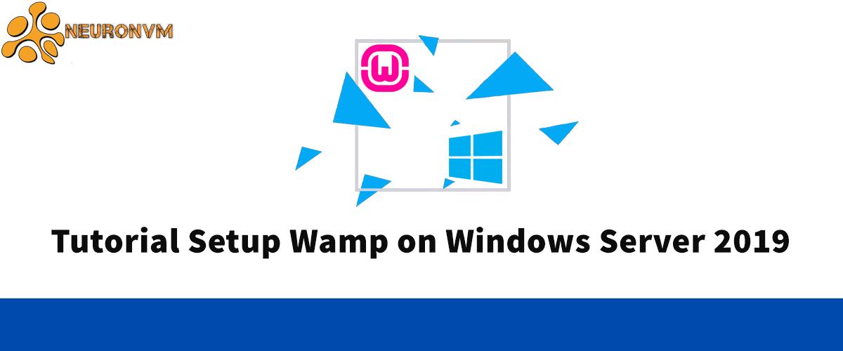 Tutorial Setup Wamp on Windows server 2019