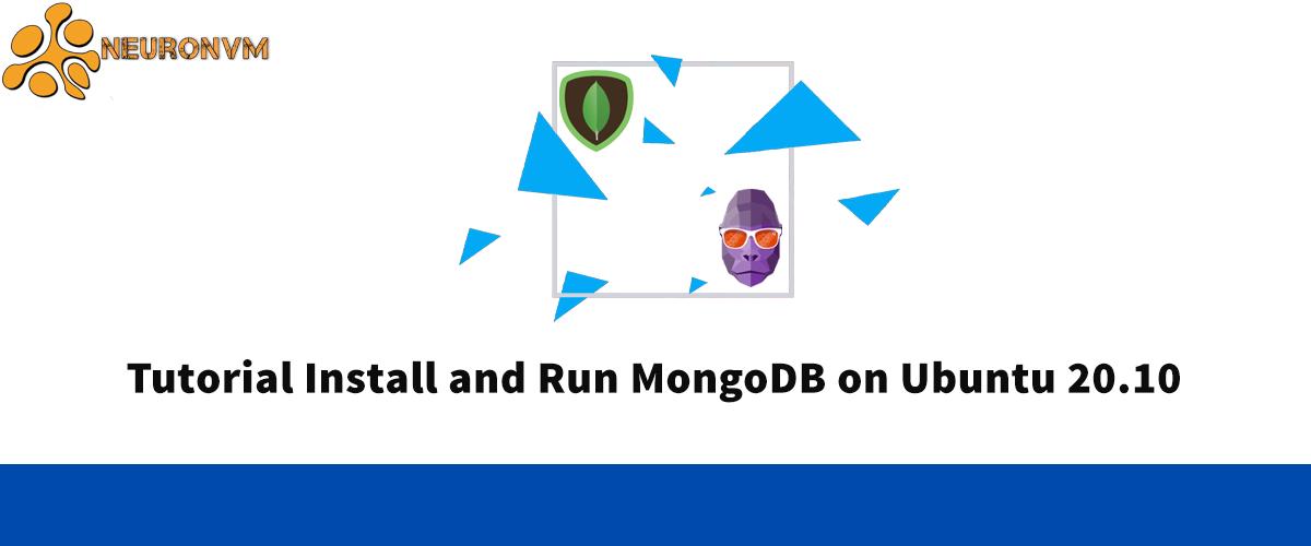 Tutorial Install and Run MongoDB on Ubuntu 20.10