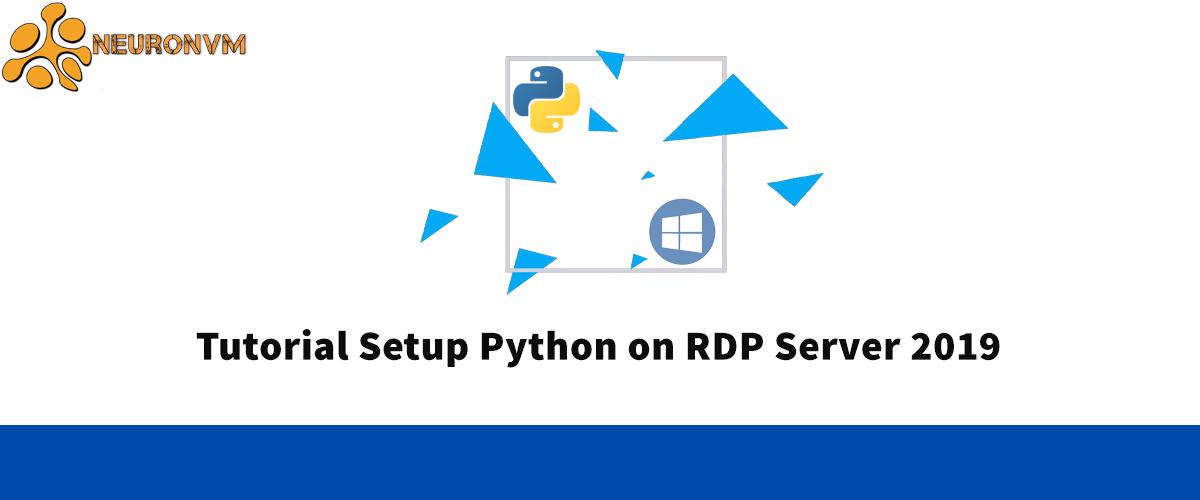 Tutorial Setup Python on RDP Server 2019