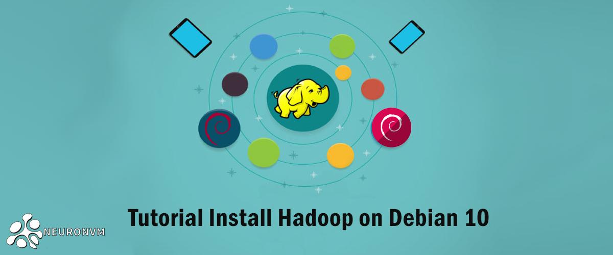 Tutorial Install Hadoop on Debian 10